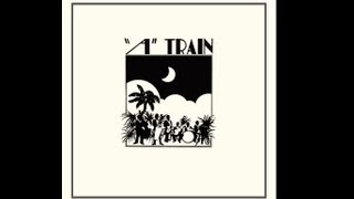A Train - Puerto Rican Hotel (Official 2013 Favorite Recordings Reissue)