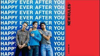 New Rules - Happy Ever After You (Lyric Video)