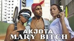 Akjota - Mary Bitch (Prod. Uz7)