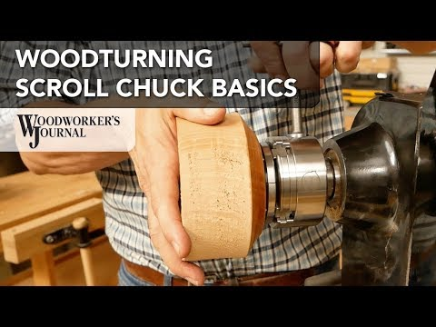 Scroll Chuck Basics | Woodturning Tips