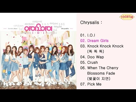 [Full Album] I.O.I (아아오아이) - Chrysalis [1st Mini Album]