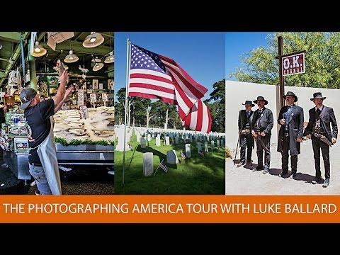The Photographing America Tour with Luke Ballard