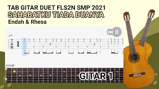 TAB GITAR DUET FLS2N SMP 2021 (Sahabatku Tiada Duanya) GITAR 1