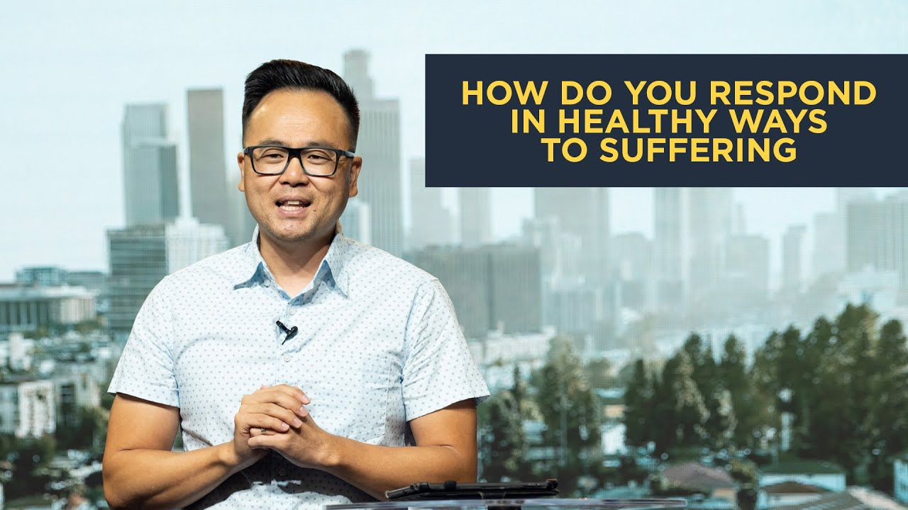 How Do You Respond in Healthy Ways to Suffering // NewStory Church