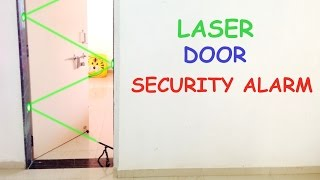 How to Make LASER DOOR SECURITY ALARM at Home