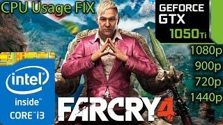 Far Cry 4: GTX 1050 ti - i3 6100 - 1080p - 900p - 720p - 1440p + CPU Usage FIX
