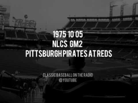 1975 10 05 NLCS GM2 Pittsburgh Pirates at Cincinnati Reds