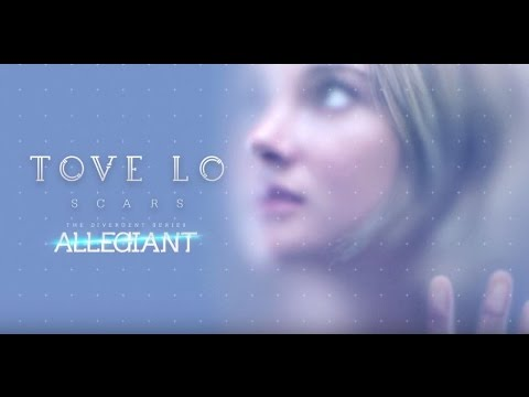 "Tove Lo - Scars (Lyrics) (From ""The Divergent Series: Allegiant"" )"