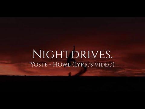 Yoste - Howl (Lyrics Video)