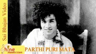Parthi Puri Mata ll Deepa Tiwari ll prashanti Sai Bhajan