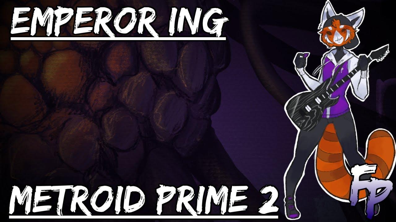 Emperor Ing (Phase 2) - Metroid Prime 2 Metal Arrangement || Forsaken Panda