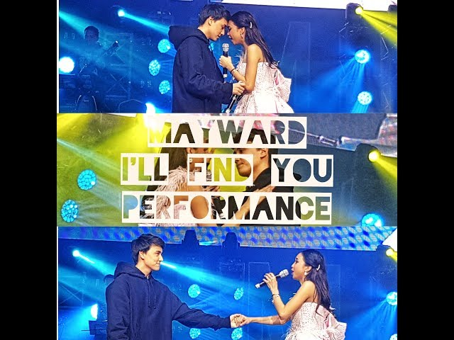 MayWard kilig performance of I'll Find You at The Dream Maymay Concert