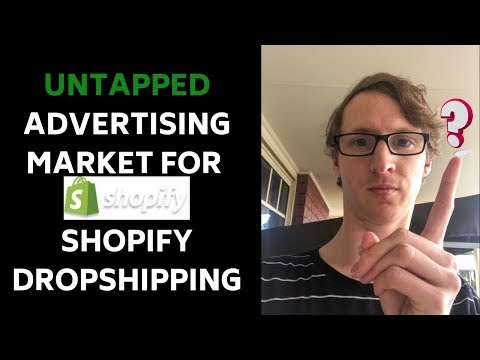 Untapped market advertisement For dropshipping 2019 thumbnail