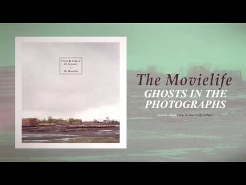 The Movielife  Ghosts in the Photographs