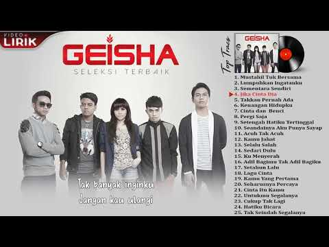 GEISHA - LAGU HITS FULL ALBUM  ( 2009-2017 )