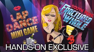 South Park: The Fractured But Whole - LAP DANCES FOR OLD MEN? Strip Club Hands-on Exclusive E3 2017