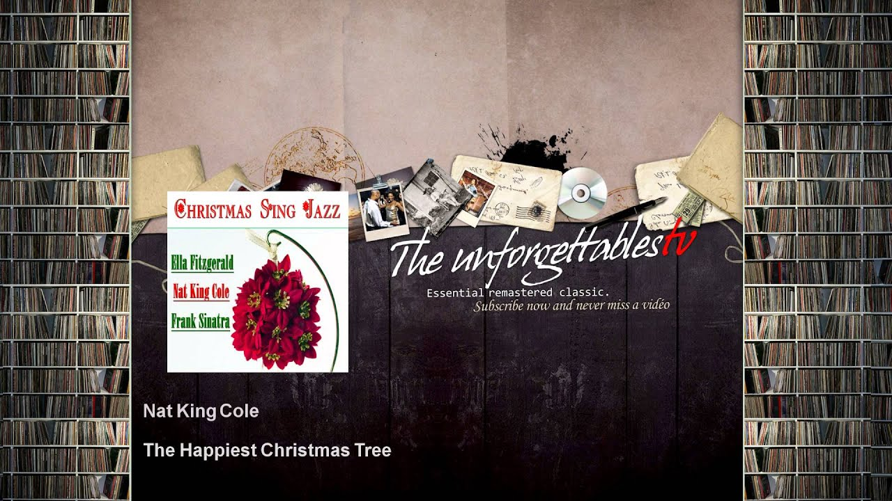 Nat King Cole - The Happiest Christmas Tree - YouTube