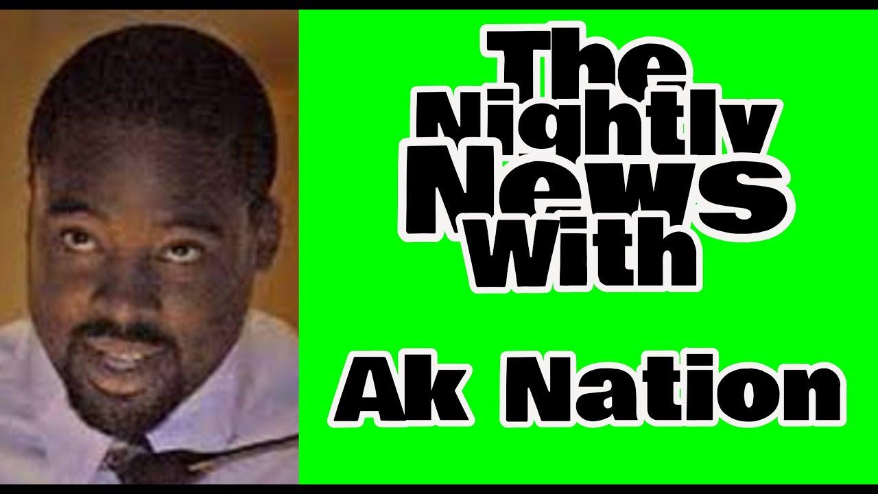 The Nightly News with Ak Nation - New York, Chicago, Atlanta