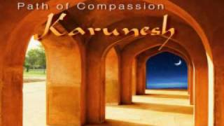 Karunesh  Path of Compassion