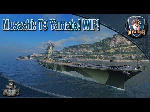World of Warships: Musashi T9 Yamato premium review/First Impression! WIP Ship