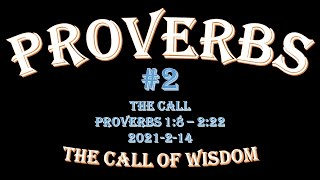 Proverbs #2 - The Call