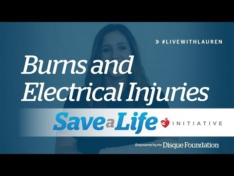 Burns and Electrical Injuries- Helping Someone With a Burn or Injury (2019)