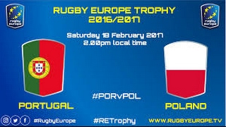 REPLAY PORTUGAL POLAND RUGBY EUROPE TROPHY 2017