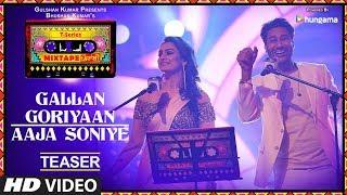 T Series Mixtape Punjabi: Gallan Goriyan/Aaja Soniye (Teaser) | Harbhajan Mann | Akriti Kakar