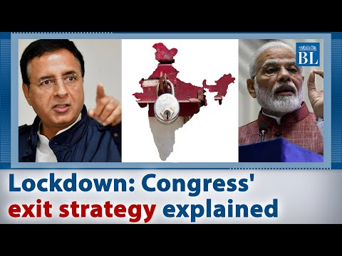 Lockdown: Congress' exit strategy explained