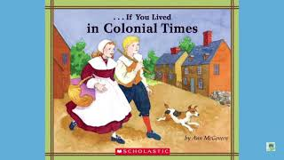 "Part 7 ""If You Lived in Colonial Times"" by Ann McGovern"
