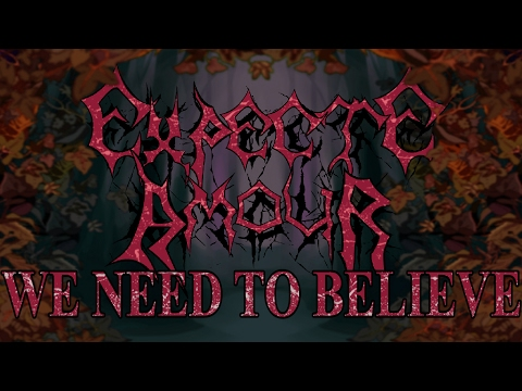 Expecte Amour - We Need To Believe Ver.2 (Reflection Of Mine OST)