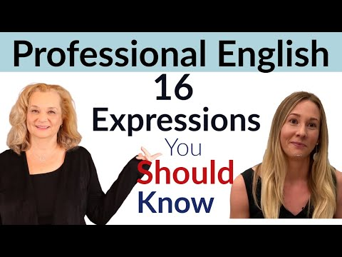 Professional English - 16 Common Expressions with a Native Speaker