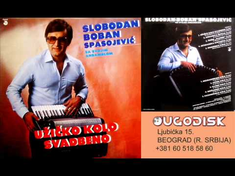 Slobodan Boban Spasojevic - Pazardzijsko kolo - (Audio 1983)