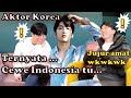 Gambar cover PENDAPAT AKTOR KOREA TENTANG CEWEK INDONESIA! 🇰🇷🇮🇩 GAK NYANGKA😯