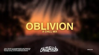 Oblivion - A Chill Mix