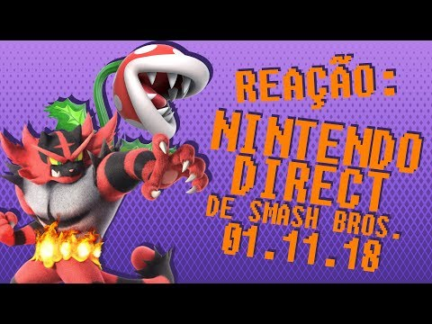 Reação - Última Nintendo Direct de Smash Bros. 01.11.2018