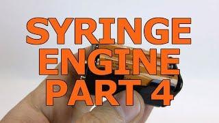 Home Machine Shop Project: Syringe Engine Part 4