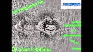 Mc Neguinho Nh -  Vou Te Fazer Feliz -  Musica Nova 2014 ( Dj Lucas E Rafinha ) Lançamento 2014