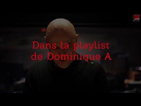 Dans la playlist de Dominique A mp3