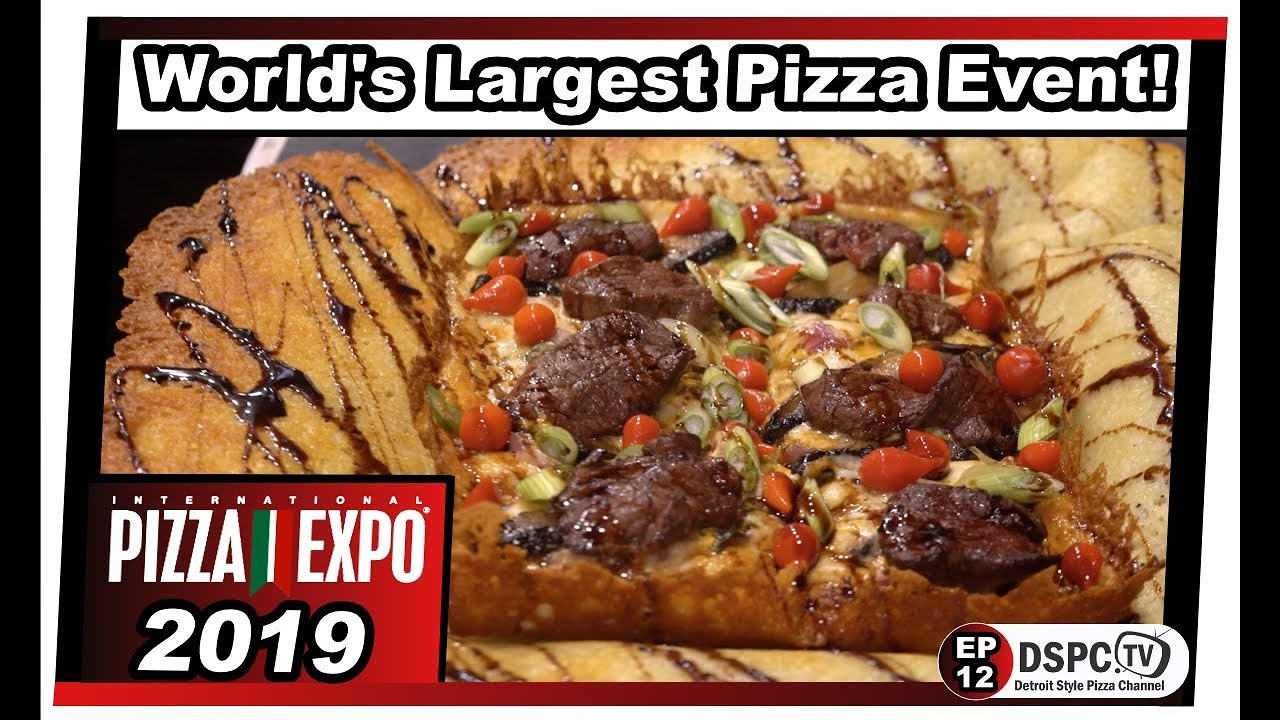 Worlds Largest Pizza Event - Pizza Expo 2019 - Detroit Style Pizza