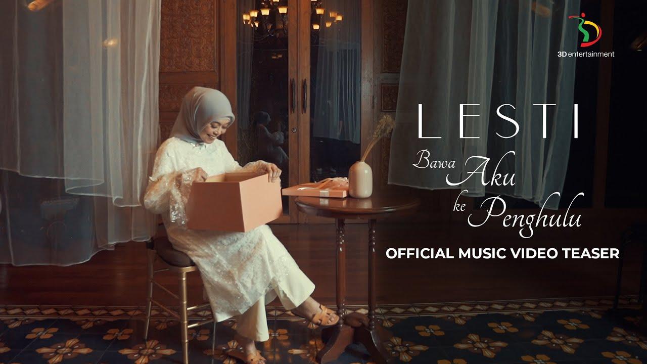 Kebahagiaan Yang Dinanti Lesti Datang | Music Video Teaser