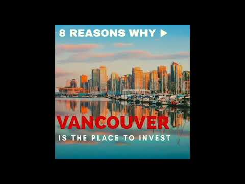 VREP Episode 66 | 8 Reasons Why Vancouver is the Place to Invest