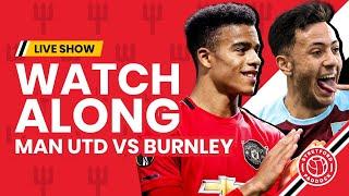 Manchester United v Burnley   LIVE Watchalong   Stretford Paddock