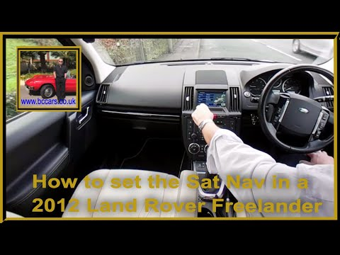 How To Set The Sat Nav In A 2012 Land Rover Freelander