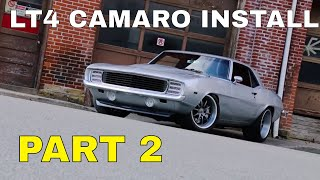 Pro-Touring 1969 Camaro Supercharged LT4 Swap Install Video V8TV Part 2