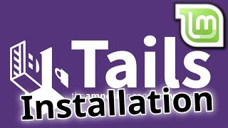 Tails - Das wohl sicherste Linux - Installation von Linux Mint - Tutorial