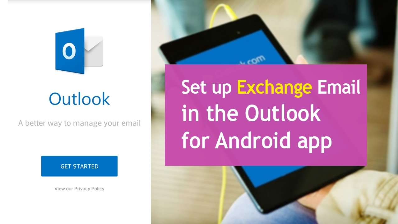 How to connect exchange server to outlook android