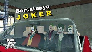 Ketika Semua Joker Bersatu - Gta San Andreas Dyom