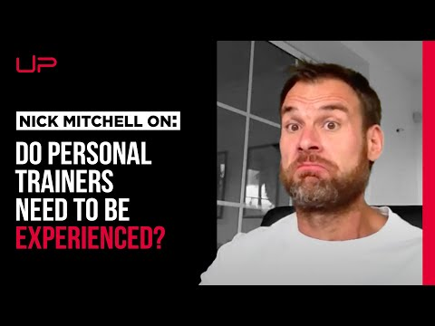 Experience in Personal Training - overrated or not?!