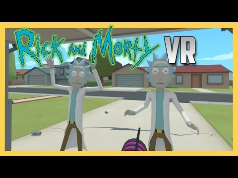 Rick and Morty VR - Virtual Rick-Ality (Full Play Through - Room Scale Vive)